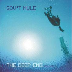 Gov't Mule The Deep End Volume 1