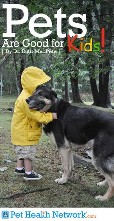 #Pets Are Good For #Kids