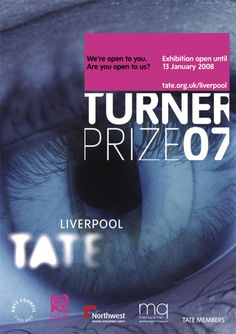 Turner Prize 2007 exhibition poster Art Exhibition Posters, Turner Prize, Tate Britain, Looking Back, Liverpool, History, Cover, Design, Historia