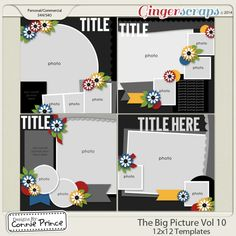 The Big Picture Volume 10 - 12x12 Temps (CU Ok)  Released as stand alone Dec 2014 from Designs by Connie Prince    *Previously included in November 2014 Template Bundle
