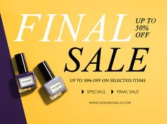 FINAL SALE! Enjoy up to 50% OFF on selected items! Shop now at www.soignenails.com #soigne #sale #promotion #5free #botanical #luxury #nailpolish