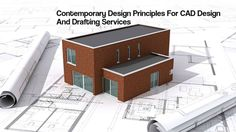 Top 9 Contemporary Design Principles For CAD Design And Drafting Services (Continued..2) http://theaecassociates.kinja.com/top-9-contemporary-design-principles-for-cad-design-and-1786037195?rev=1472724468110