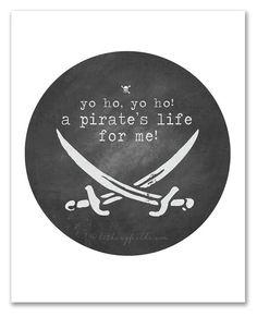 Hey, I found this really awesome Etsy listing at https://www.etsy.com/listing/164399483/yo-ho-yo-ho-pirates-life-pirate-art-boys