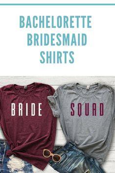 Bride Squad Shirt, Bachelorette Party, Bridesmaid Shirts, Bridal Party, Bridesmaid Proposal, Bride Shirt, Wedding Party Shirts, I Do Crew #bridecrew #bridesquad #ad #bridesmaids