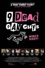 9 Dead Gay Guys - LOVE this movie