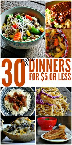Stretch your food budget a little further with 30 Easy Dinner ideas that can be made for $5 bucks or less!