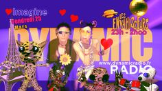 ♥ LISTEN Tonight d(°_°)b ♪ ♫ ♫♫ Les ‪#‎ENVAHISSEURS‬ ♪♫ Imagine *•☺ avec Martine et Philippe INTERVIEW Friday, March 25th at 11 pm to 2HOO (Paris Time) Vendredi 25 Mars de 23h00 à 2h00 du matin Ze EXTRA'MAZiC Music of The Deejaeys and The Artists of The Worlwide ☺♫on http://www.dynamicradio.fr  ♫ This is where the Party Is!!! ♪  ‪#‎Radioline‬ & ‪#‎Freebox‬ ‪#‎canalsat‬ ‪#‎chaine199‬ et sur l'appli Dynamic Radio on Google play et App Strore Oooh YEEEEAAAAH ♪♫♥♫♫♫¨*•♫♪♫♫♪♫♥♫♫♫¨*•♫♪♫