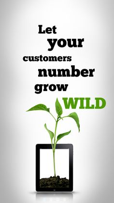 Let your customers number grow wild! Customer Number, News Source, Open Up, Revolution, Let It Be