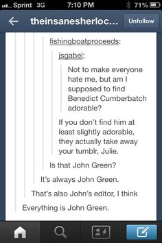 Haha I love how John just randomly trolls people's Tumblr XD>>He's the best