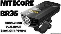 NITECORE BR35 1800 Lumen Bike Light Review