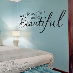 62 Best Girl\'s Room Wall Quotes & Pretty Simple Stencil ...
