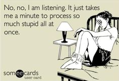 See the best Facebook fan page for Pinterest Humor! #ecard https://www.facebook.com/pinteresthumor