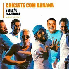 UNIVERSO DA MUSIC: Chiclete Com Banana - Seleção Essencial - Grandes ...