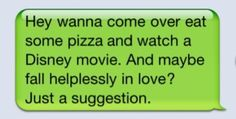 That's not as cute as just super funny. But definitely wouldn't say no to a Disney movie and pizza