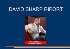 DAVID SHARP Riport by Zoltan Szente via Slideshare