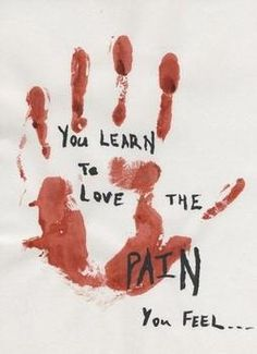 """You learn to love the pain you feel.""☹ #Quotes #Hurt #Sad"