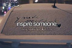 One day! I want to inspire many people :)