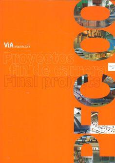 ViA arquitectura #PFC00.  Proyecto Final de Carrera  http://www.via-arquitectura.net/e-pfc00/indice-e02.htm