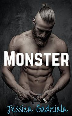 Monster (Savages, #1) Love it when the female lead is quirky and feisty because she has to be paired with a hot alpha partner.