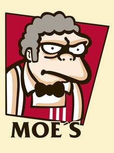 Parody of Moe´s and KFC.