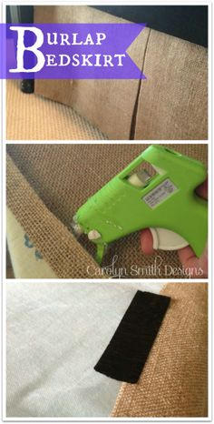 NO SEW BURLAP BEDSKIRT!  So easy! www.carolynsmithdesigns.com