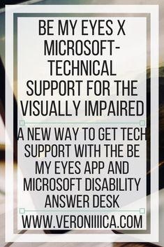A new way to get tech support with the Be My Eyes app and Microsoft Disability Answer Desk