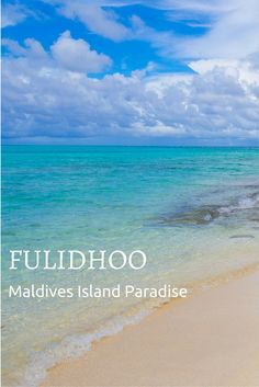 Fulidhoo island in the Maldives. Learn how to travel to this paradise island that has few visitors.