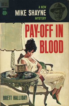 Pay-off in Blood - Brett Halliday. Cover art by Robert McGinnis.