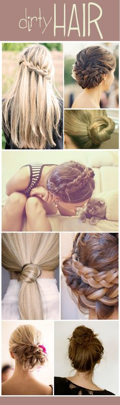 Dirty Hair - hairstyles in a hurry