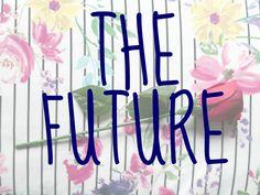 The Future - Megan Time Blog