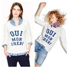 """J. Crew Oui Mon Cheri sweatshirt The cutest way to learn some French. Translating to """"yes, my dear,"""" this cheeky sweatshirt is made even more lovable thanks to the cool textured terry fabric. Cotton. Hand wash.  Excellent condition.  Color more off white than true white J. Crew Tops"""