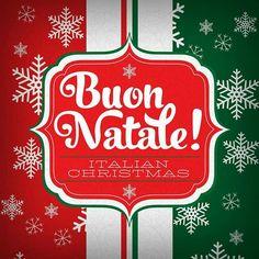 Buon Natale, Italian Christmas