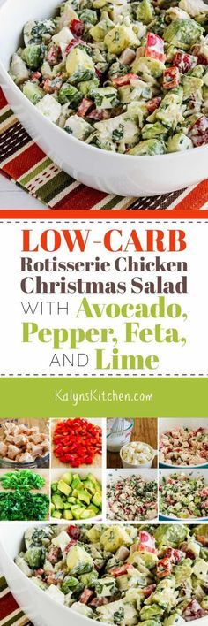 If you're trying to find Christmas food that's festive AND low in carbs, this Rotisserie Chicken Christmas Salad with Avocado, Pepper, Feta, and Lime is always a hit! The recipe has suggestions for adapting to your own taste, so get creative with this delicious Christmas salad. [found on KalynsKitchen.com] #ChristmasSalad #RotisserieChickenChristmasSalad #LowCarbChristmasSalad #LowCarbChristmasRecipe