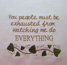 251 You must be exhausted by TheWayWeWord on Etsy