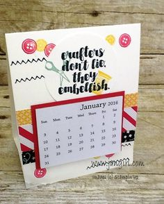Jan's calendars with instructions: Love You Sew (host set), It's My Party dsp stack - all from Stampin' Up! except the calendars.