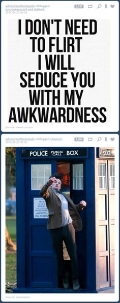 So I'm not a watcher of the doctor but I know a thing or two about awkwardness