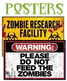 Zombie Posters - http://www.zombieinfeste... #zombieposters #zombiehumor #kill_zombies #buyzombiesigns #zombienovelties
