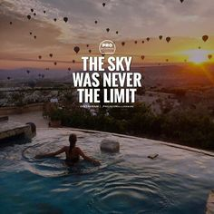 The only limits that exist are the ones in your own mind. - #NoLimts | #ProjectMillionaire