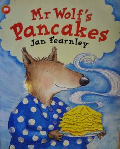 The Book Doctor sniffs out the best picture books with pancakes in them to read on Pancake Day from Eric Carle's Pancakes, Pancakes to Jan Fearnley's Mr Wolf's Pancakes Best Children Books, Childrens Books, Shrove Tuesday Activities, Shrove Tuesday Eyfs, Mister Wolf, Traditional Tales, Little Red Hen, English Reading, Readers Workshop