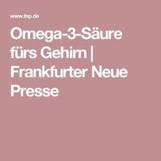 Omega-3-Säure fürs Gehirn | Frankfurter Neue Presse