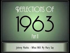 Reflections Of 1963 - Part 2 ♫ ♫ [35 Songs] - YouTube