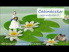 Calineczka, bajka do słuchania od Audio-bajki.pl - YouTube Catherine Klein, Vincent Van Gogh, Audiobook, Multimedia, Den, Kindergarten, Youtube, Books, Short Stories