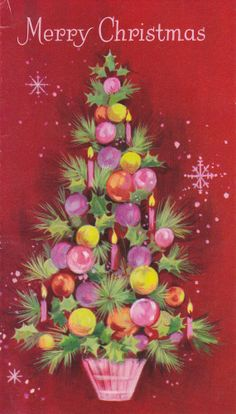 Vintage Christmas card - Christmas tree with lots of pink ornaments Vintage Christmas Images, Old Christmas, Christmas Scenes, Retro Christmas, Vintage Holiday, Christmas Pictures, Christmas Greetings, Christmas Crafts, Christmas Decorations