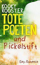 """Ulla Liebt Bücher  : """"Tote Poeten und Pickelstift"""" von Kooky Rooster"""