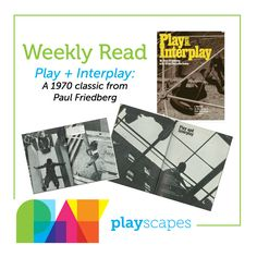 "Have you read the classic ""Play and Interplay"" by Paul Friedberg? This is a book for play thinkers. Purchase this playscape classic today at ."