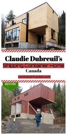 Claudie Dubreuil's Shipping Container Home – Canada Claudie Dubreuil's Shipping Shipping Container Buildings, Shipping Container Home Designs, Cargo Container Homes, Building A Container Home, Container Houses, Shipping Containers, Container Home Plans, Tyni House, Dome House