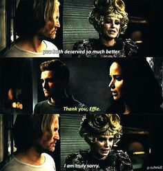 Effie's reactions to everything was the thing that upset me