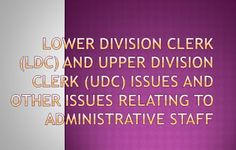 Employees Junction, Employeesjunction, Employees News, Jobs, Recruitment, 7th CPC, Pay Commission: LOWER DIVISION CLERK (LDC) AND UPPER DIVISION CLER...