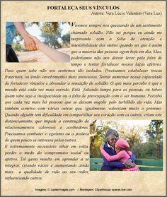 Fortaleça seus vínculos, texto de Vera Lúcia Valentim