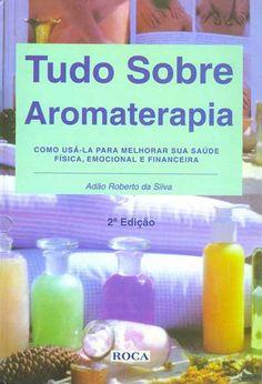 Livro excelente sobre Aromaterapia!